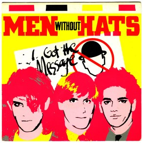I Got The Message, Men Without Hats