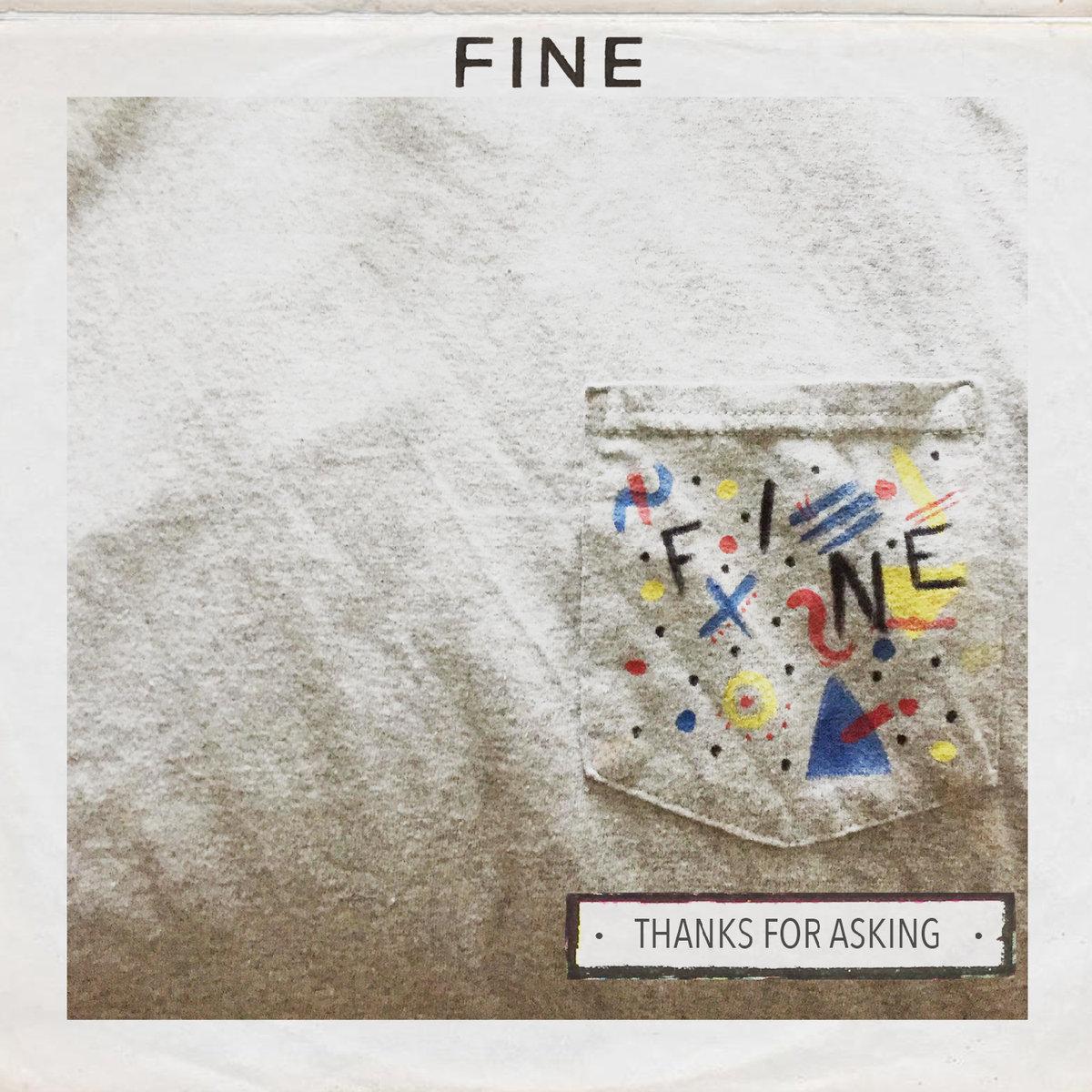 Fine, Thanks For Asking album art