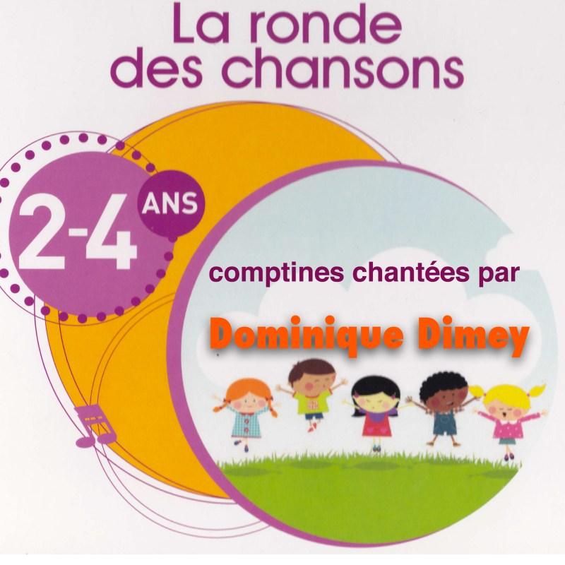 """Pochette CD de l'album """"La ronde des chansons"""" de Dominique Dimey"""