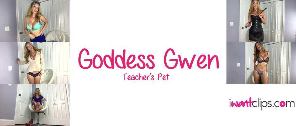 Goddess Gwen: Teacher's Pet Series