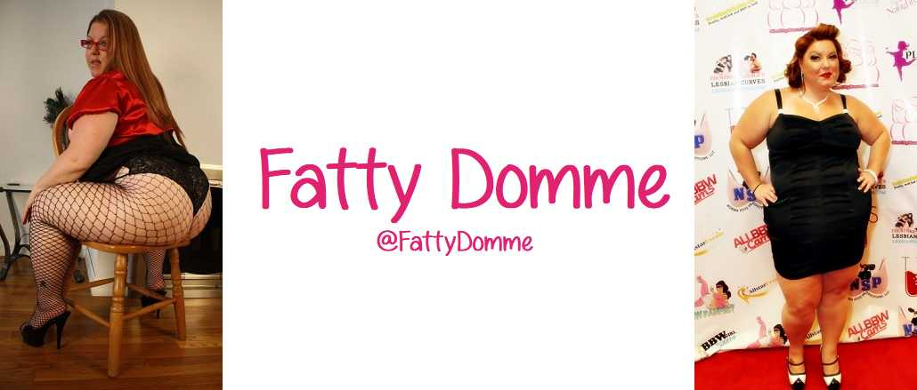 Fatty Domme