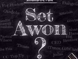 Set Awon By Small Doctor Music Mp3