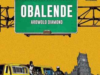 Obalende by Arowolo Diamond Music Mp3