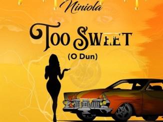 Niniola - To Sweet ( O Dun) Mp3 Music