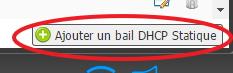 Ajouter un bail DHCP statique