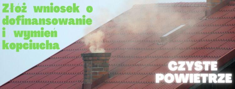 Program czyste powietrze dofinansowanie na wymianę starego pieca
