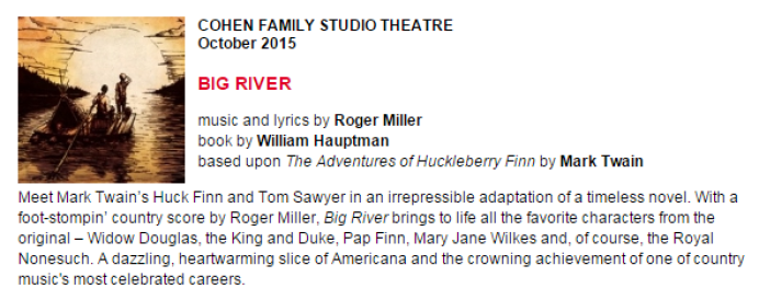 Cohen Family Studio Theatre, Big River