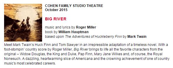 Cohen Family Studio Theatre, Big River