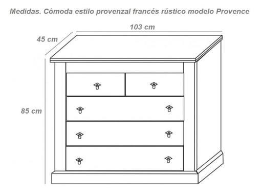 Medidas. Cómoda estilo provenzal francés rústico modelo Provence
