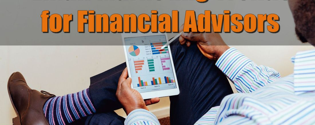 5 Email Marketing Trends for Financial Advisors