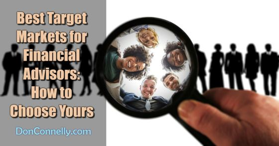 Best Target Markets for Financial Advisors - How to Choose The Best One for You