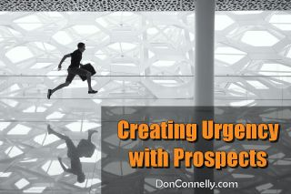 Creating Urgency with Prospects