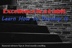 Excellence is a habit - how to develop it