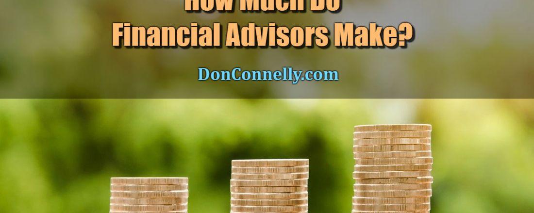 How Much Do Financial Advisors Make