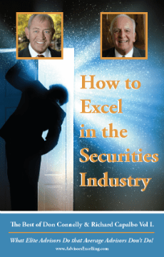 How to Excel in the Securities Business Don Connelly and Richard Capalbo 4-CD set Vol I