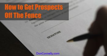 How to Get Prospects Off The Fence