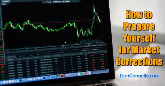 How to Prepare Yourself for Market Corrections