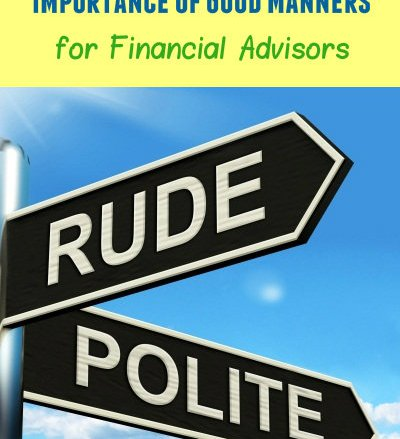 Importance of Good Manners for Financial Advisors