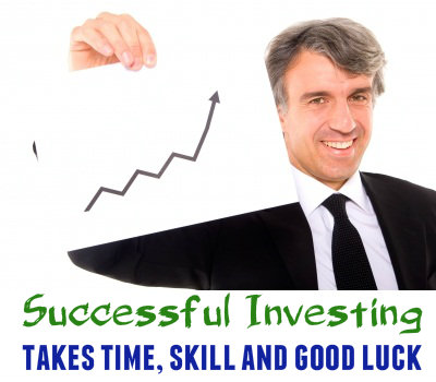 Successful investing takes time, skill and good luck