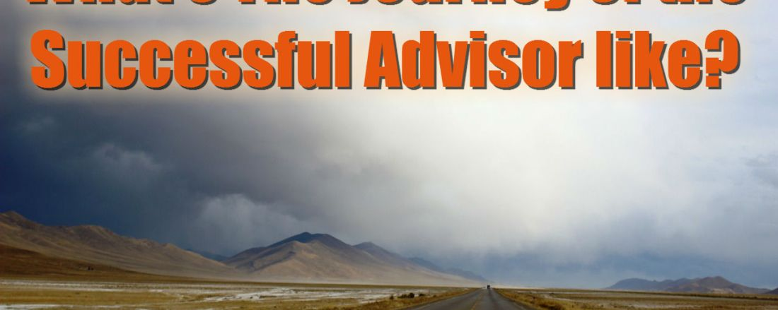 The Journey of the Successful Advisor