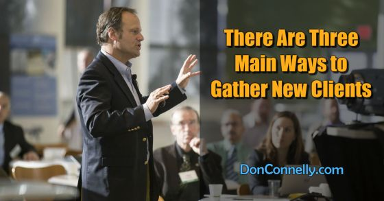 There Are Three Main Ways to Gather New Clients