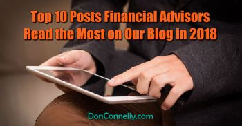 Top 10 Posts Financial Advisors Read the Most on Our Blog in 2018