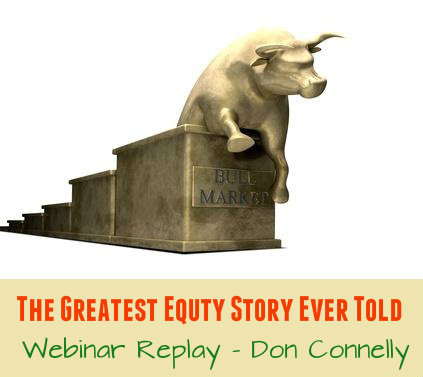 Webinar Relay - The Greatest Equity Story Ever Told - Don Connelly 247