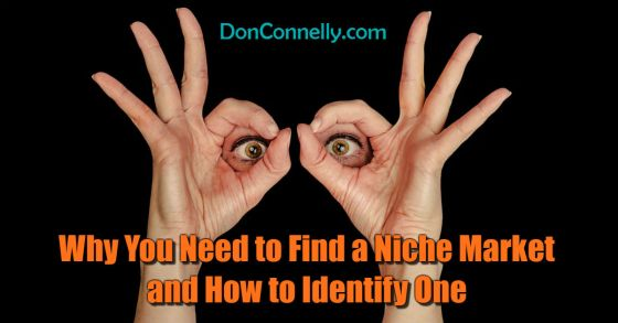Why You Need to Find a Niche Market and How to Identify One