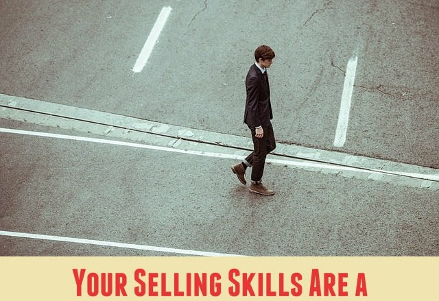 Your Selling Skills Are a Reflection of Your Self-confidence