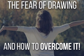 The Fear of Drawing and How to Overcome It! Here are some tips and techniques to help you draw even when you're afraid to! by Don Corgi - Featured Image