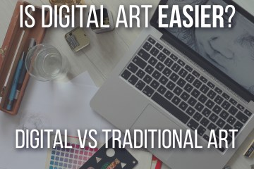 Is Digital Art Easier? The debate about Traditional vs Digital Art, here are my thoughts! - Don Corgi