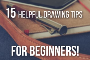 15 Helpful Drawing Tips for Beginners, by Don Corgi - Learn to Draw the Easy Way step by step!