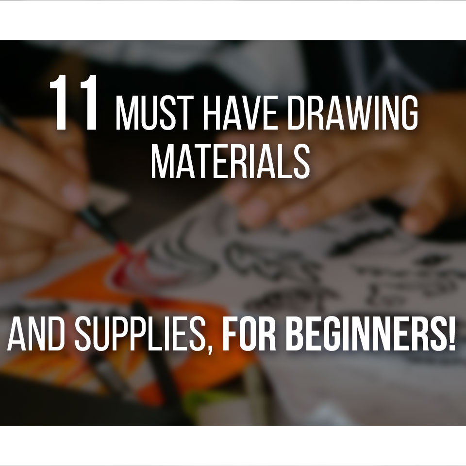 11 Must Have Supplies and Materials for Beginner Artists! Here's what you need if you're just starting out. - by Don Corgi