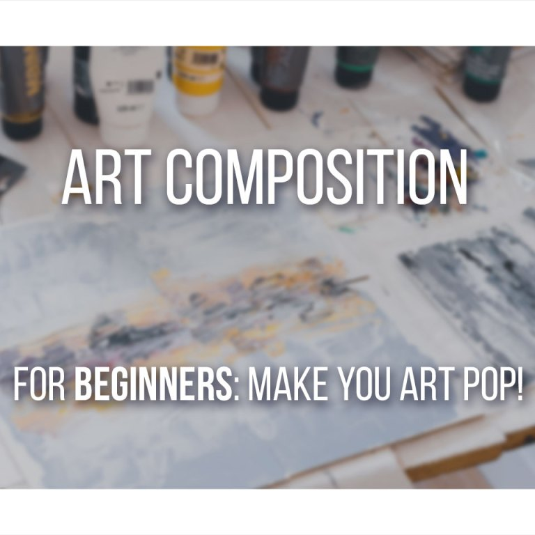 Master Art Composition in simple steps, no boring lectures. Art Composition Complete Guide for Beginners.