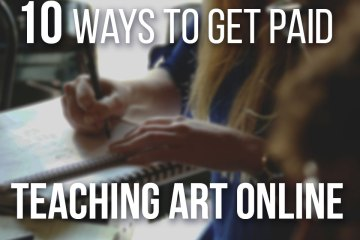 10 Ways To Get Paid Teaching Art Online - Use websites like Skillshare, Udemy and even Youtube to get paid by teaching art online!