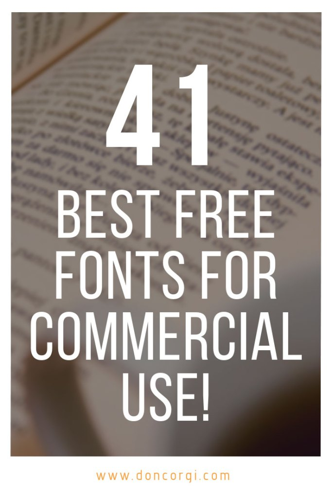 41 Best Free Fonts For Commercial Use For Artists And Designers - Download the best fonts for free!