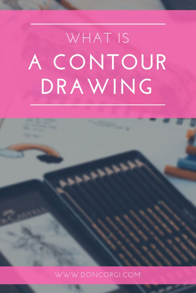 What Is Contour Drawing and how you can use it to improve your artwork quickly!