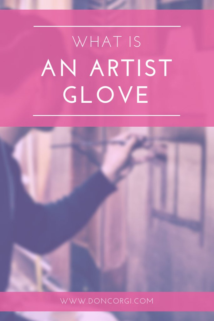 What Is An Artist Glove And Do You Need One? Keep Your Drawings And Tablet Clean!