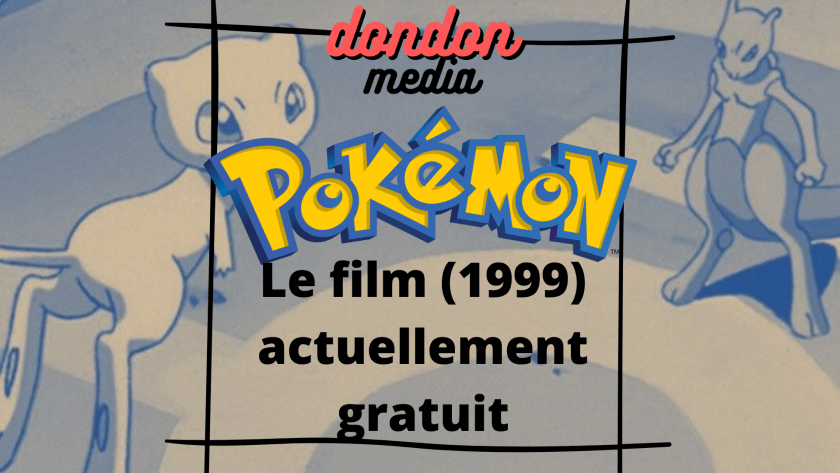 Pokémon  Le film (1999) dondon media