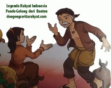 Legenda Rakyat Indonesia Pande Gelang  dari  Banten
