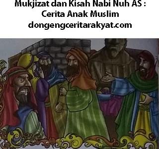 Mukjizat dan Kisah Nabi Nuh AS Cerita Anak Muslim