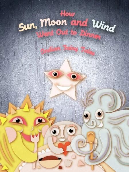 Dongeng Untuk Anak Anak Matahari, Bulan, dan Angin