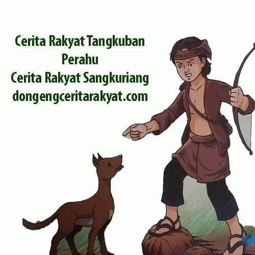 Cerita Rakyat Sangkuriang Tangkuban Perahu