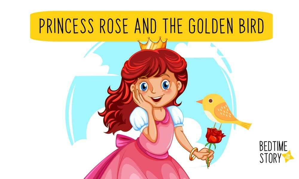 Putri Rose dan Burung Emas