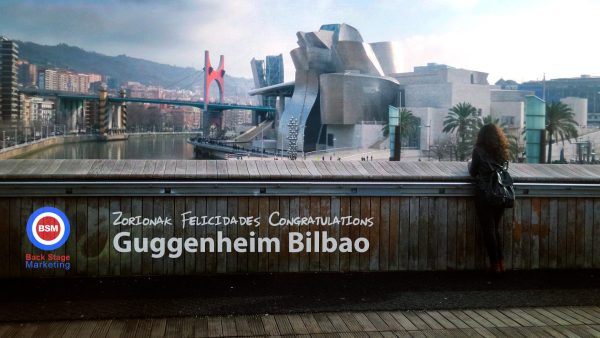 Back Stage Marketing Bilbao, felicitación al museo Guggenheim por su XX aniversario.