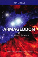 Armegeddon and the 4th Timeline