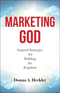Marketing God - Inspired Strategies for Building the Kingdom