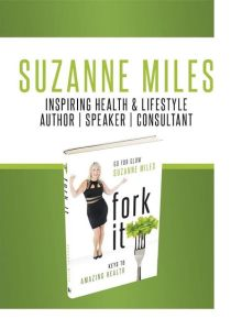 Suzanne Miles Book, Fork It