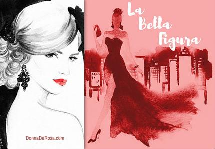 La Bella Figura: Putting Your Best Foot Forward