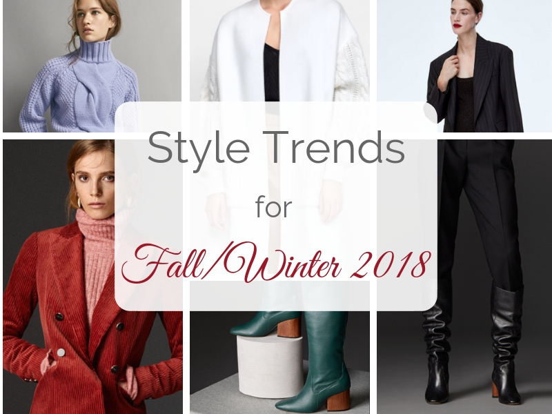 Style Trends for Fall/WInter 2018